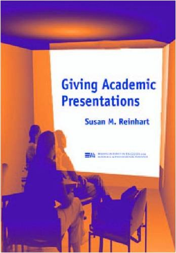 Giving Academic Presentations (Michigan Series in English for Academic & Professional Purposes)