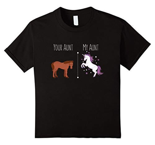 Aunt Girls T-shirt (Kids Your Aunt My Aunt Horse Unicorn Funny T-Shirt For Cool Aunt 8 Black)