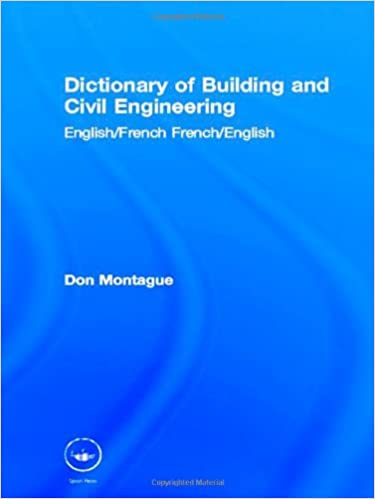 dictionary of building and civil engineering montague don