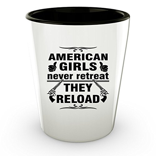 THE UNITED STATES AMERICAN Shot Glass - Good Gifts for Girls - Unique Coffee Cup - Never Retreat They Reload - Decor Decal Souvenirs Memorabilia
