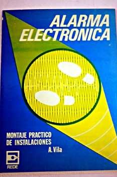 ALARMA ELECTRONICA.MONTAJE PRACTICO DE INSTALACIONES: Amazon ...