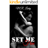Set Me Free (Bound Forever Book 1)