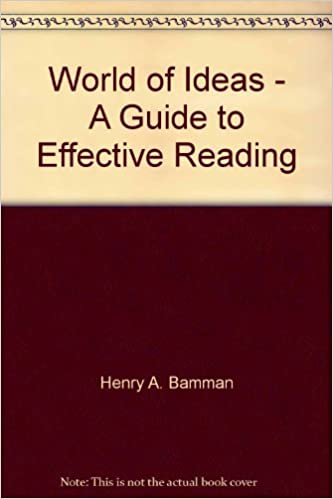 World Of Ideas   A Guide To Effective Reading: Henry A. Bamman, Midori F.  Hiyama, Delbert L. Prescott: 9780514030038: Amazon.com: Books