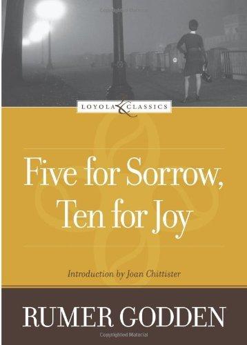 Five for Sorrow, Ten for Joy (Loyola Classics)