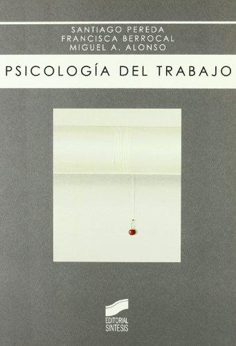 Descargar Libro Psicología Del Trabajo Santiago Pereda Marín