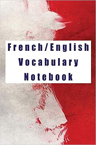Amazon com: French/English Vocabulary Notebook: Blank