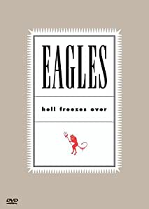 Eagles, the - Hell Freezes Over [Import]