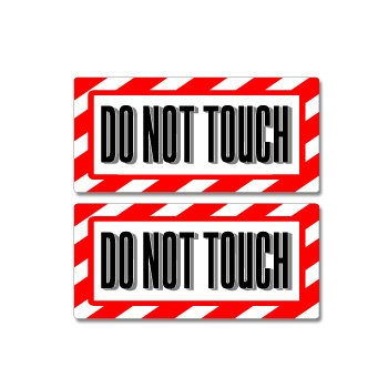 Decal Set Warning (Do Not Touch Sign - Alert Warning - Set of 2 - Window Business Stickers)