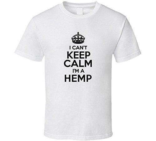 Hemp-I-Cant-Keep-Calm-Parody-T-Shirt