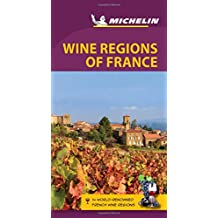 Michelin Green Guide Wine Regions of France, 6e