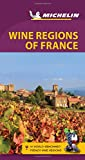 Michelin Green Guide Wine Regions of France: Travel Guide (Green Guide/Michelin)