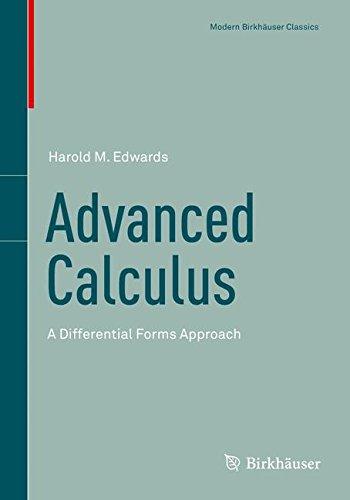 Advanced Calculus: A Differential Forms Approach (Modern Birkhäuser Classics)