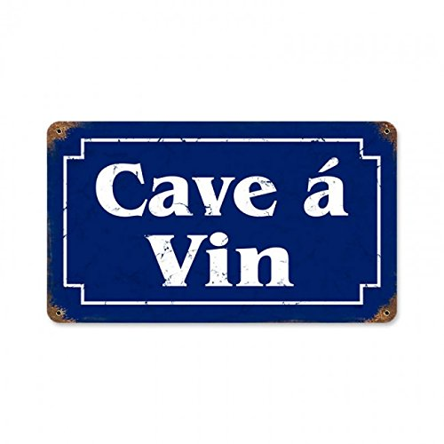 Cave a Vin French Wine Cellar Steel Sign