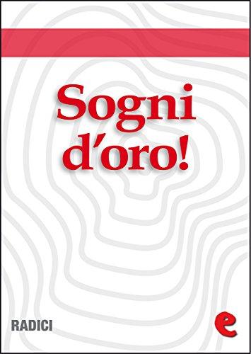 Sogni d'Oro! (Una fiaba a sera) (Radici) (Italian Edition)