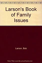 Larson's Book of Family Issues