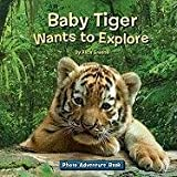 Photo Adventure-Baby Tiger Wants to Explore, Alice Greene, 1601152884