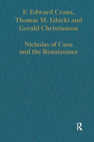 Nicholas of Cusa and the Renaissance (Variorum Collected Studies)