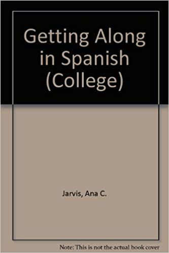 Getting Along in Spanish (College)
