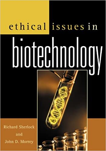 Ethical issues in biotechnology kindle edition by richard sherlock ethical issues in biotechnology kindle edition by richard sherlock john d morrey nicholas agar miguel altieri american association for the fandeluxe Gallery