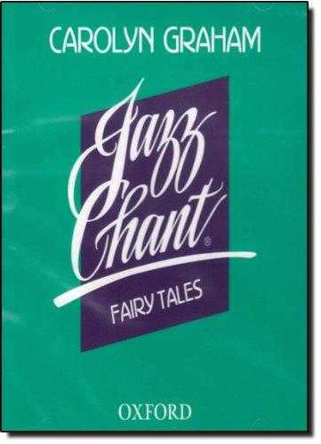 Jazz Chant Fairy Tales: Audio CD (Jazz Chants)