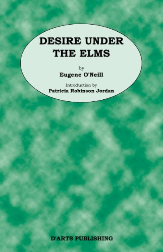 Desire Under The Elms by Eugene O'Neill