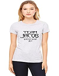 Team Jacob So Bite Me Woman's Tee Shirt