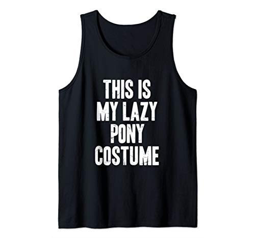This is my lazy Pony costume halloween gift Tank Top
