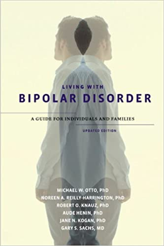 Living with Bipolar Disorder: A Guide for Individuals and