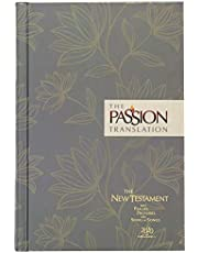 The Passion Translation New Testament (2020 Edition) HC Floral: With Psalms, Proverbs and Song of Songs