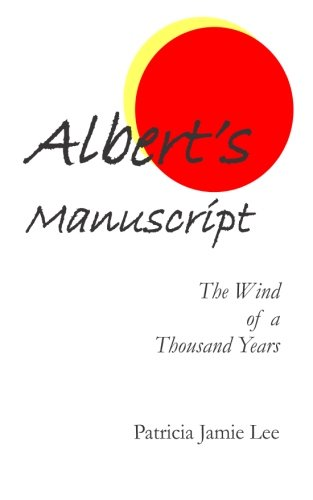 Albert's Manuscript: The Wind of a Thousand Years