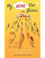 My Home, Our Stories: Based on the true stories of an Airbnb superhost