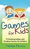 Games for Kids, Theresa Ferraro, 1495902420
