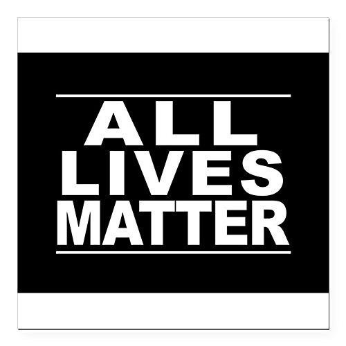 """CafePress - All Lives Matter Square Car Magnet 3"""" x 3"""" - Square Car Magnet, Magnetic Bumper Sticker"""