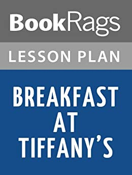 breakfast at tiffanys essay Breakfast at tiffany's by truman capote is about the thought that friendship can make a person take drastic measures in helping a friend the setting is new york city.