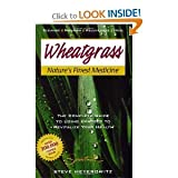 img - for Wheatgrass Nature's Finest Medicine byMeyerowitz book / textbook / text book