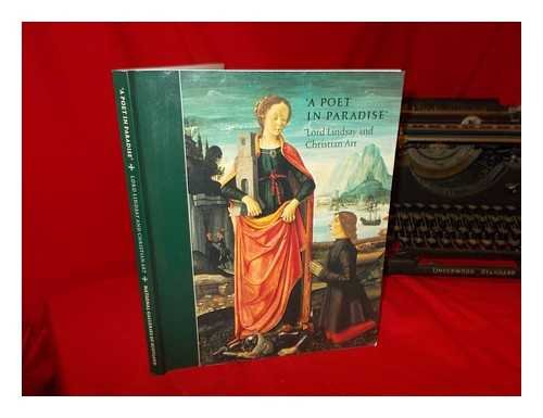 A poet in paradise: Lord Lindsay and Christian art : National Gallery of Scotland, Edinburgh, 2000 PDF
