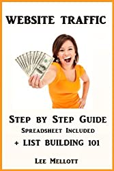 Website Traffic Step By Step Guide - Spreadsheet Included + List Building 101