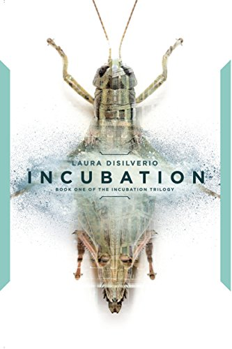 Incubation (The Incubation Trilogy Book 1)