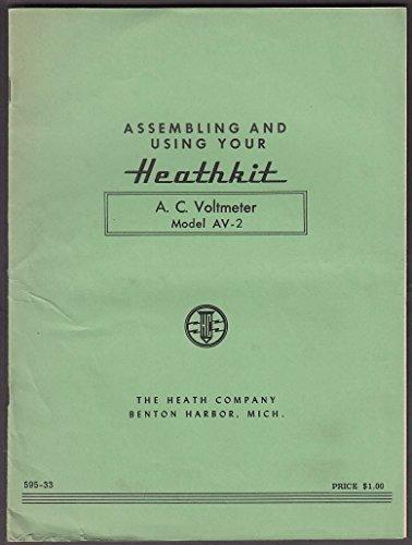 - Heathkit AC Voltmeter Model AV-2 Assembly & Use Instructions 1948