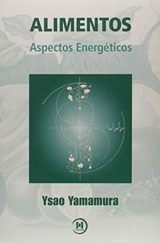 Alimentos. Aspectos Energéticos