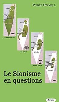 Le Sionisme en Questions par Pierre Stambul