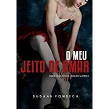O MEU JEITO DE AMAR (RIO DE JANEIRO Livro 2)