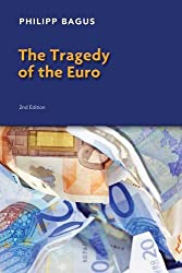 The Tragedy of the Euro