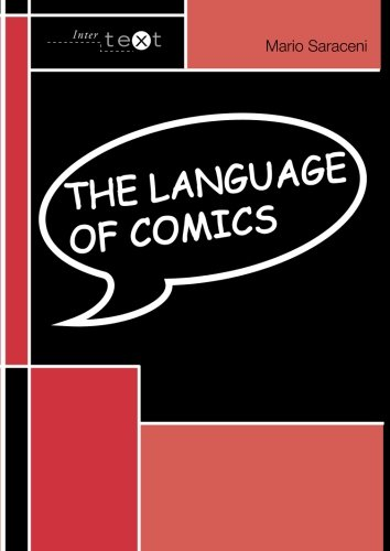The Language of Comics (Intertext) by Routledge