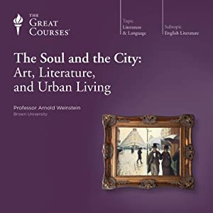 The Soul and the City: Art, Literature, and Urban Living Vortrag