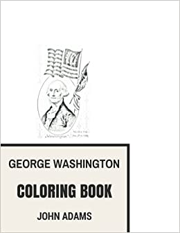 Amazon Com George Washington Coloring Book First American