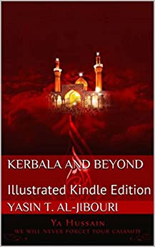 Kerbala and Beyond: Illustrated Digital Edition