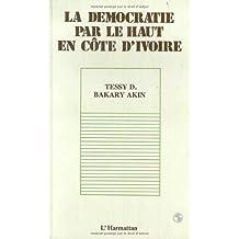 Démocratie par le haut en côted'ivoire