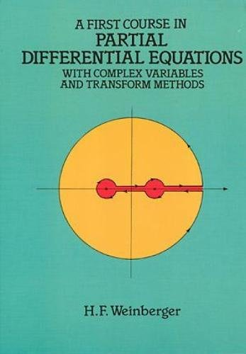 A First Course in Partial Differential Equations: with Complex Variables and Transform Methods (Dover Books on Mathemati