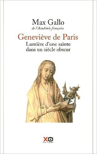 Lire un Geneviève de Paris lumière d'une sainte dans un siècle obscur epub pdf